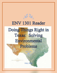 ENV1301 Reader: Doing Things Right In Texas Solving Environmental Problems (Curtis) Online Textbook