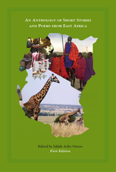 An Anthology of Contemporary Short Stories and Poems from East Africa (Iddah Otieno)