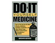 Do It Yourself Medicine