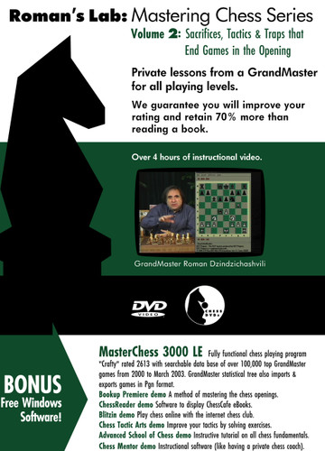 Roman's Chess Labs:  2, Learning Openings the Easy Way: Sacrifices, Tactics & Traps