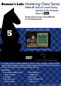 Roman's Chess Labs, 5: Rapid and Complete Opening Repertoire for White DVD