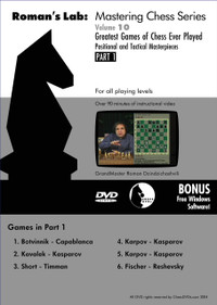 Roman's Labs: Vol. 10, Greatest Games of Chess Ever Played Part 1 Download