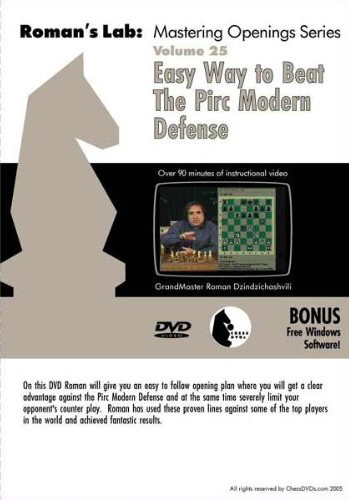 Roman's Chess Labs:  25, Easy Way to Beat the Pirc/Modern Defense DVD