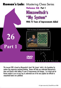 "Roman Labs:  26 and 27, ""My System"" Chess DVDs"