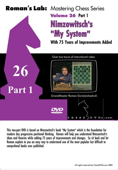 Nimzowitsch my system