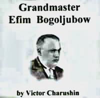Grandmaster Efim Bogoljubow CD