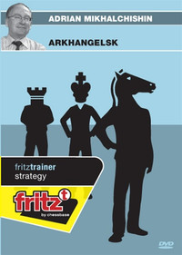 Arkhangelsk! Ruy Lopez, Archangel Variation - Chess Opening Trainer on DVD