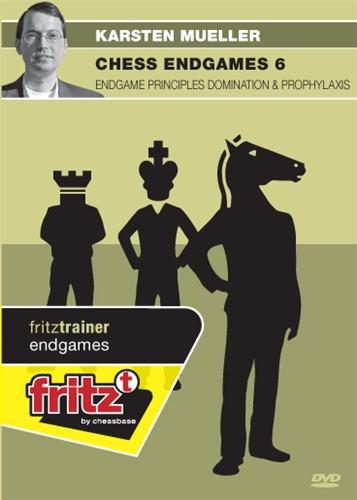 Chess Endgames 6: Endgame Principles, Domination & Prophylaxis