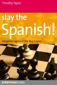 Slay the Spanish! - Chess Opening E-book Download
