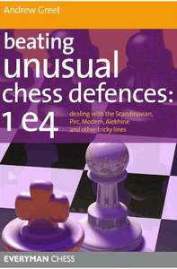 Beating Unusual Chess Defenses: 1.e4 E-book for Download