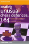 Beating Unusual Chess Defenses: 1.e4 E-book for Download