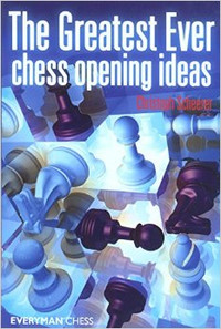 The Greatest Ever Chess Opening Ideas, E-book for Download