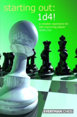 Starting Out: 1.d4!, A Reliable Repertoire for the Improving Player E-book