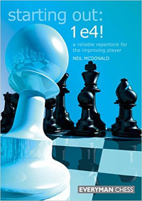 Starting Out: 1.e4!, A Reliable Repertoire for the Improving Player E-book