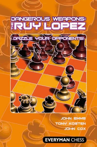 Dangerous Weapons: The Ruy Lopez - E-book for Download
