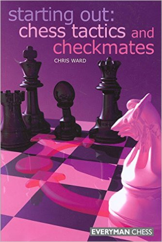 Starting Out: Chess Tactics and Checkmates E-book