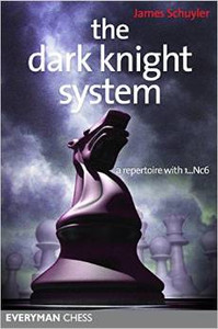 The Dark Knight System: A Repertoire with 1...Nc6 - E-book for Download