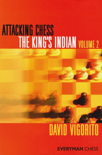Attacking Chess: The King's Indian, Vol. 2 E-Book for Download