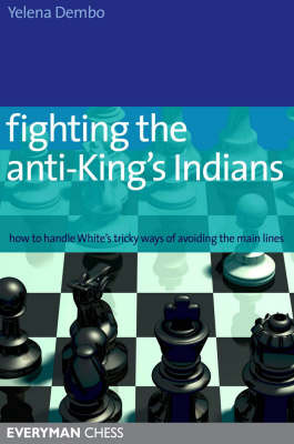 Fighting the Anti-King's Indian - Chess Opening E-book Download