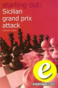 Starting Out: Sicilian Grand Prix Attack - Chess Opening E-book Download