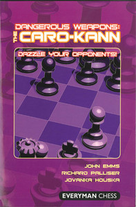 Dangerous Weapons: The Caro-Kann - Chess Opening E-book Download