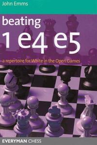 Beating 1.e4 e5: A Repertoire for White in the Open Games E-Book