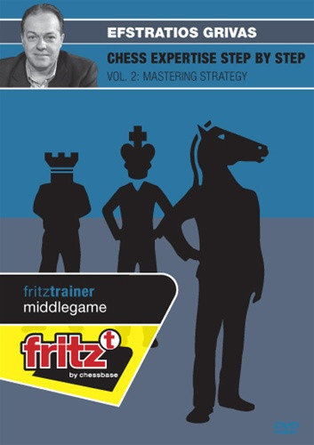 Chess Expertise Step by Step Vol. 2: Mastering Strategy