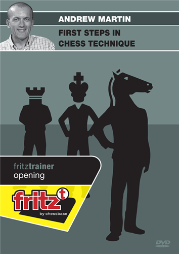 Andrew Martin: First Steps in Chess Technique