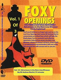 Foxy Chess Openings,  101: The French Defense Reworked,  1