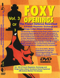 Foxy 103: The French Defense Reworked (Part 3) - Chess Opening Video DVD