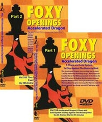 Foxy Chess Openings: Foxy Chess Openings: Accelerated Dragon Two Volume DVD Set