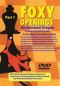 Foxy 104: Sicilian Defense, Accelerated Dragon (Part 1) - Chess Opening Video