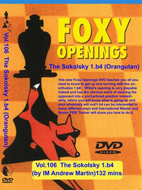 Foxy Chess Openings,  106:The Sokolsky (Orangutan) Chess Opening DVD