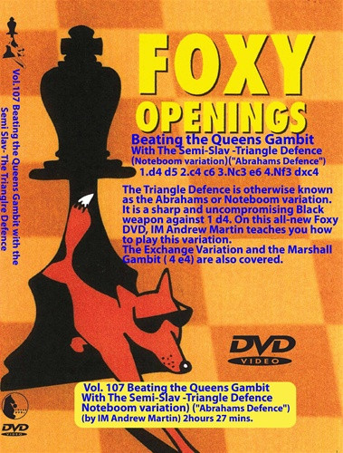 Foxy Chess Openings,  107: Beating the Queens Gambit with the Semi Slav - The Triangle Defense