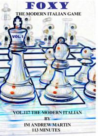 Foxy Chess Openings,  117: The Modern Italian Game DVD