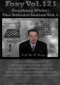 Foxy Chess Openings,  121: Crushing White with the Dzindzi-Indian