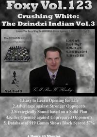 Foxy Chess Openings,  123: Crushing White with the Dzindzi-Indian,  3 (6.h4)
