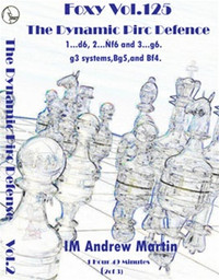 Foxy Chess Openings,  125: The Dynamic Pirc Defense (Part 2)