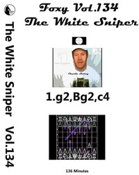 Foxy 134: The White Sniper Attack, 1.g3 - Chess Opening Video DVD