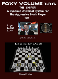 Foxy 136: The Sniper! A Universal Repertoire for Black (Part 1) - Chess Opening Video DVD