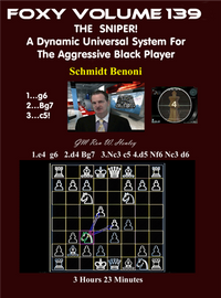 Foxy 139: The Sniper! A Universal Repertoire for Black (Part 4) - Chess Opening Video DVD