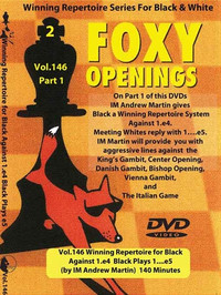 Foxy 146: A Winning 1.e4 e5 Repertoire for Black (Part 1) - Chess Opening Video DVD