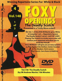 Foxy 148: A White Repertoire (Part 1), The Deadly Scotch - Chess Opening Video DVD