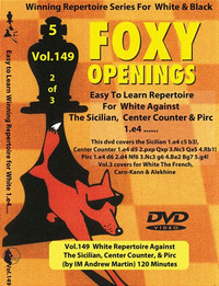 Foxy Chess Openings, 149 (Vol. 2): White Repertoire Against the Sicilian, Center Counter & Pirc