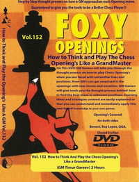 Foxy Chess Openings, 152:How to Think and Play the Chess Openings Like a Grandmaster