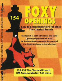 Foxy 154: The Classical French Defense - Chess Opening Video DVD