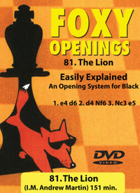 Foxy Chess Openings,  81: The Lion - Repertoire for Black DVD