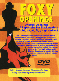 Foxy Chess Openings,  91: A Repertoire for Black Against Unusual Openings DVD