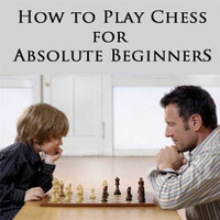 How to Play Chess for Absolute Beginners DVD