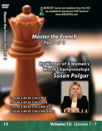 Susan Polgar, 13: Mastering the French Chess Opening Part 3 DVD